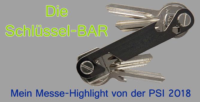 Schlüssel-Bar – gefunden auf der PSI 2018